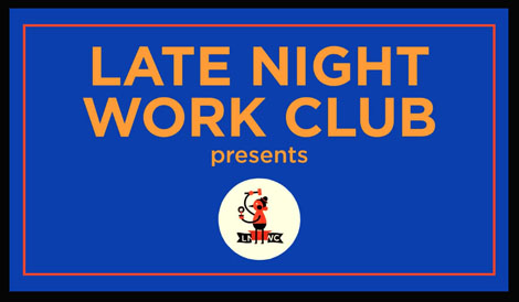 late-nite-work-club_470